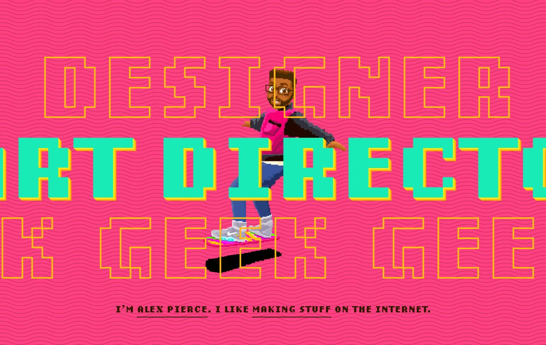 Alex Pierce – Designer. Art Director. Geek.